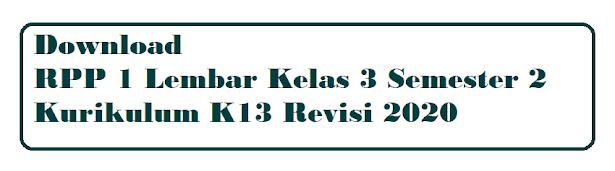 RPP 1 Lembar Kelas 3 Semester 2 Revisi 2020
