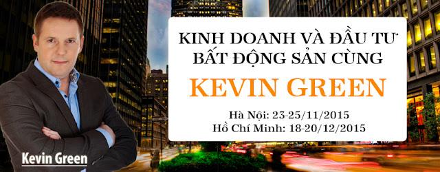 Kinh Doanh và Đầu Tư Bất Động Sản Cùng Kevin Green