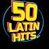 50 Latin Hits 2016