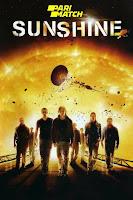 Sunshine 2007 Dual Audio Hindi [HQ Dubbed] 1080p BluRay