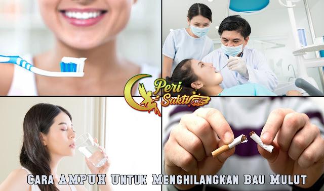4 Cara Ampuh Hilangkan Bau Mulut
