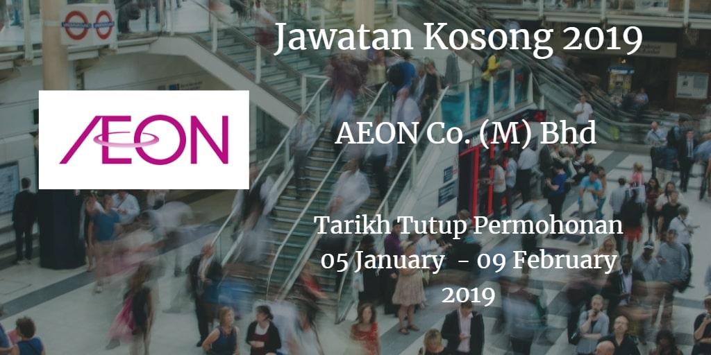 Jawatan Kosong AEON Co. (M) Bhd  05 January  09 February 2019