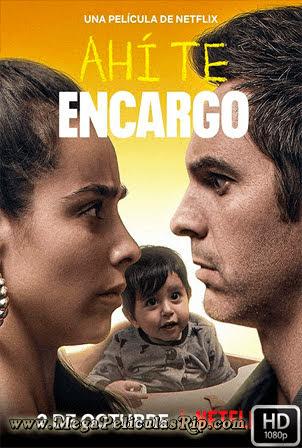 Ahi Te Encargo [1080p] [Latino-Ingles] [MEGA]