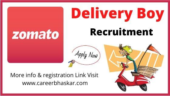 Zomato - Delivery Boy Recruitment,  Zomato - Delivery Boy Recruitment, Zomato Recruitment