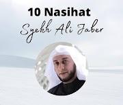 10 Nasihat Syekh Ali Jaber