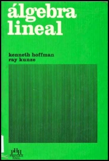 ALGEBRA LINEAL - KENNETH HOFFMAN 01