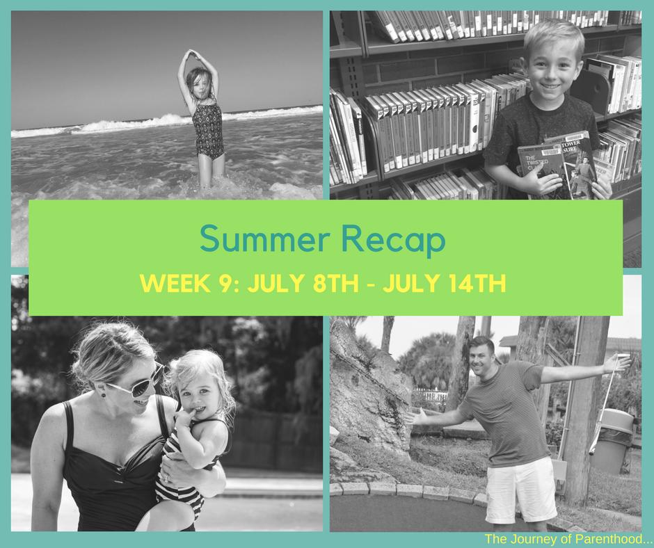 Summer Recap: Week 9