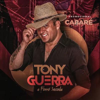 Tony Guerra & Forro Sacode - Cabaré CD Promocional - Novembro 2020