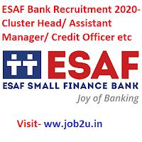 ESAF Bank Recruitment 2020, Cluster Head, Assistant Manager, Credit Officer