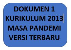 Dokumen 1 Kurikulum 2013 Masa Pandemi Tahun 2021/2022