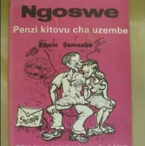 Uhakiki wa Tamthiliya ya Ngoswe Penzi Kitovu cha Uzembe