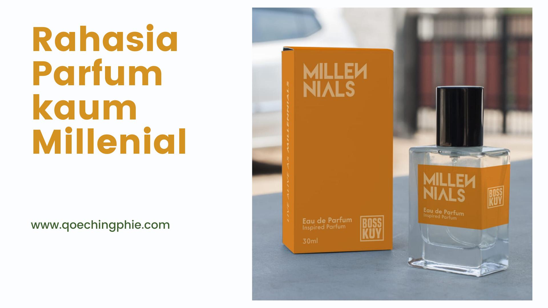 Rahasia Parfum  Tahan Lama kaum Milenials