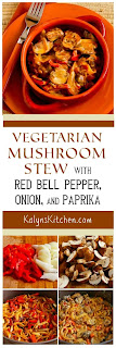 Vegetarian Mushroom Stew with Red Bell Pepper, Onion, and Paprika [found on KalynsKitchen.com]