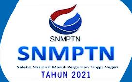 SNMPTN 2021, Informasi Tentang Seleksi Masuk Perguruan Tinggi Negeri Tahun 2021