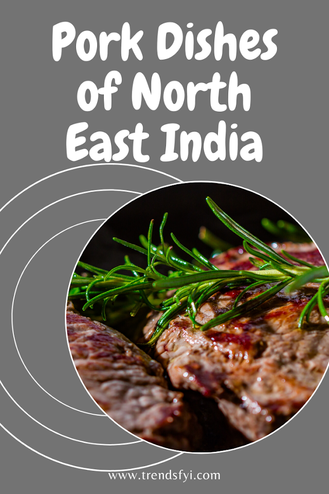 6 Indian pork recipes | Pork Dishes of North East India