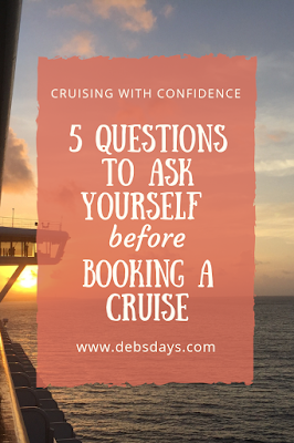 5 questions to ask yourself before booking a cruise