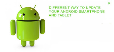 different ways to updae your android smartphone