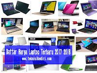 Yuk Cek, Daftar Harga Laptop Terbaru Di Tahun 2017 Dan 2018