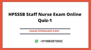 HPSSSB Staff Nurse Exam Online Quiz-1