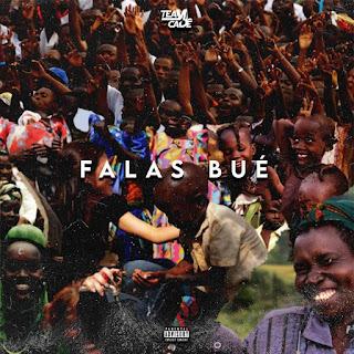Team Cadê - Falas Bué