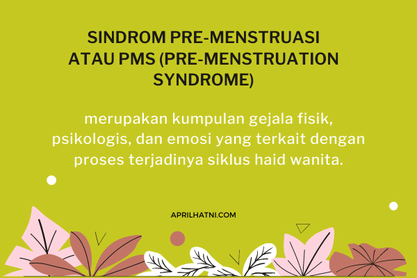 apa itu pre menstruation syndrom