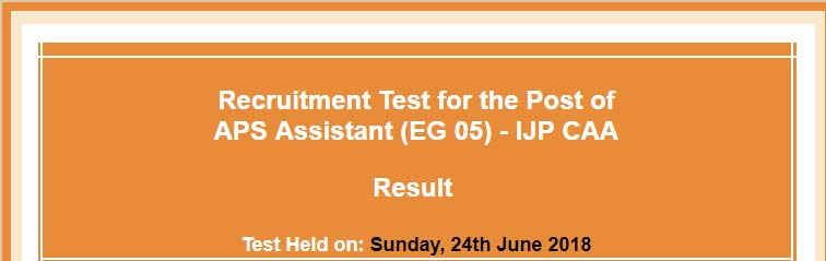 NTS Result of APS Assistant IJP CAA June, July 2018