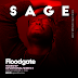 SAGE & TWCrew Releases 'Floodgate' | Produced by Sanmi Matthew || @sageandtwcrew