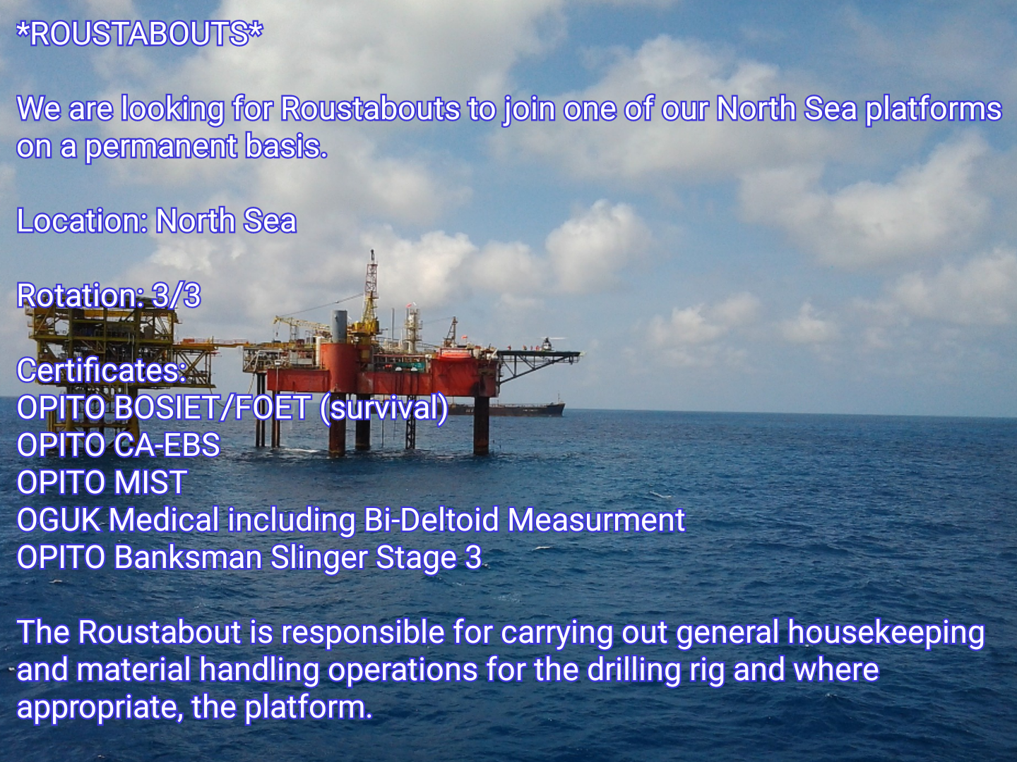Oil and Gas Jobs: *ROUSTABOUTS*