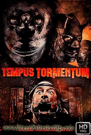 Tempus Tormentum [1080p] [Latino-Ingles] [MEGA]