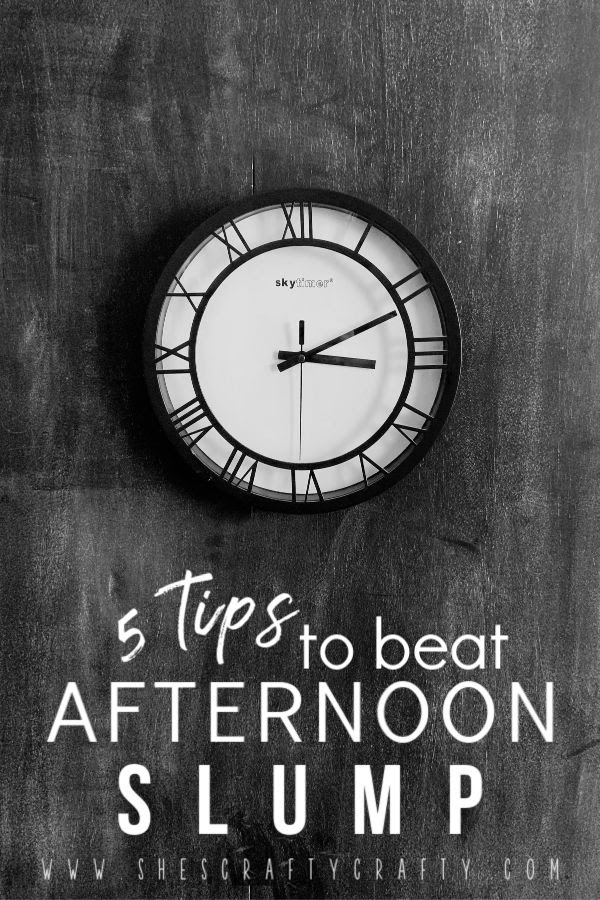 5 tips to beat the Afternoon Slump - 5 tips to help you thrive, not just survive the afternoons with your kids