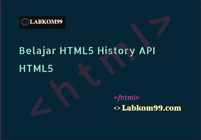 Belajar HTML5 History API HTML5