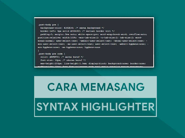 Cara memasang syntax highlighter