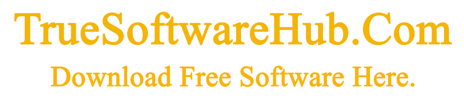 True Software Hub-A free Software hub