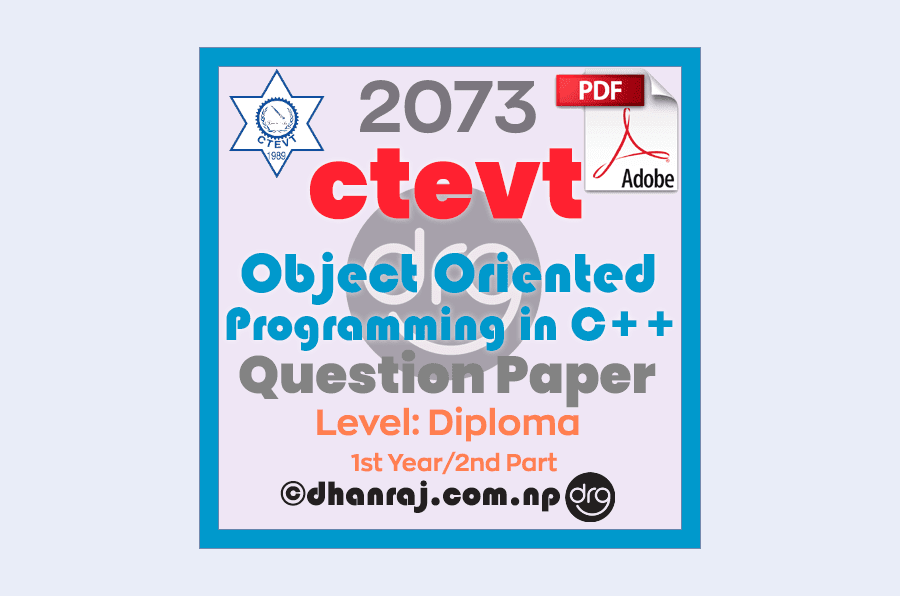 Object-Oriented-Programming-In-C++-Question-Paper-2073-CTEVT-Diploma-1st-Year-2nd-Part