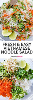 Fresh and Easy Vietnamese Noodle Salad