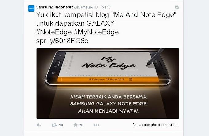 Me and Samsung Galaxy Note Edge, Kerja dan Gaul dalam Satu Genggaman