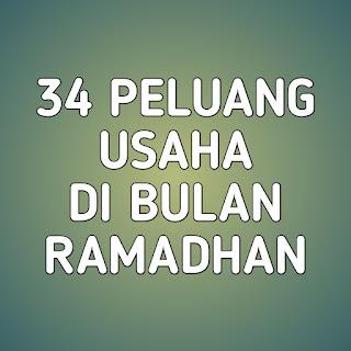 peluang usaha di bulan ramadhan, peluang usaha, usaha di bulan ramadhan, bisnis bulan ramadhan, bisnis yang cocok di bulan puasa