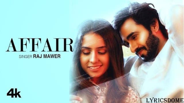 Affair Lyrics - Raj Mawer