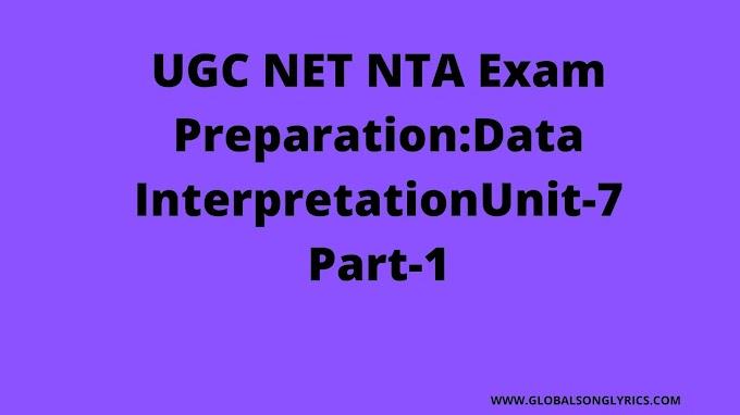 UGC NET NTA Exam Preparation:Data Interpretation|Unit-7|Part-1|