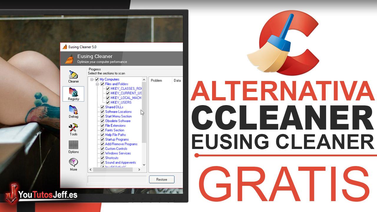 Alternativa Ccleaner Gratis - Descargar Eusing Cleaner Ultima Versión