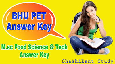 BHU-M.sc-Food-Science&Tech-Answer-Key