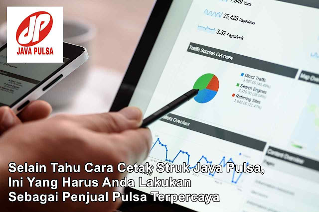 Selain Tahu Cara Cetak Struk Java Pulsa, Ini Yang Harus Anda Lakukan Sebagai Penjual Pulsa Terpercaya