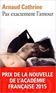 Pas Exactement L'amour de Arnaud Cathrine PDF