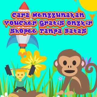 Cara Menggunakan Voucher Gratis Ongkir Shopee Tanpa Batas
