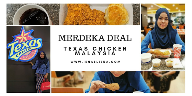 TEXAS CHICKEN MERDEKA DEAL
