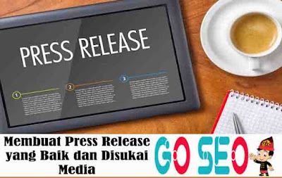 Membuat Press Release yang Baik dan Disukai Media