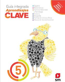 Guía integrada Aprendizajes Clave 5° grado de primaria material educativo