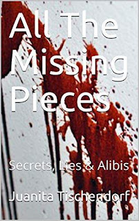 All The Missing Pieces (Secrets, Lies & Alibis) book promotion Juanita Tischendorf
