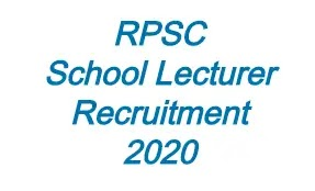 RPSC School Lecturer Recruitment 2020