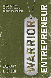 Warrior Entrepreneur: Lessons From The Battlefield To The Boardroom by Zachary Green - book promotion sites